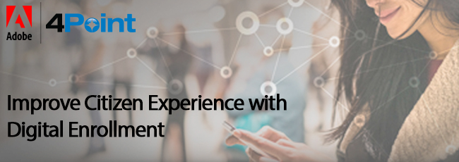 Webinar: Improve Citizen Experience with Digital Enrollment