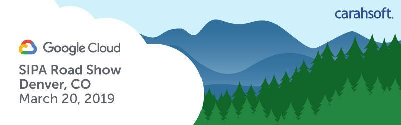 Google Cloud SIPA Road Show