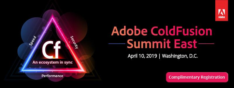 Adobe ColdFusion Summit East 2019