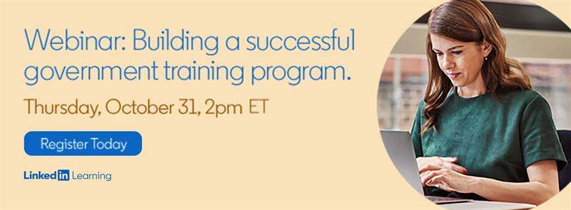 Building a Successful Government Training Program