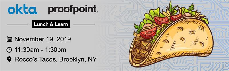 Okta, ProofPoint, Ransomware, Lunch and Learn, Brooklyn, NY, November